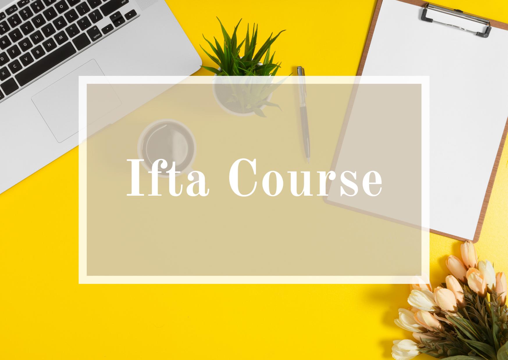 Ifta Course