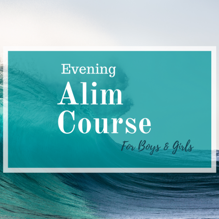 Evening Alim Course (For -16 Boys & Girls)
