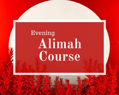 Evening Alimah Course (For Women)